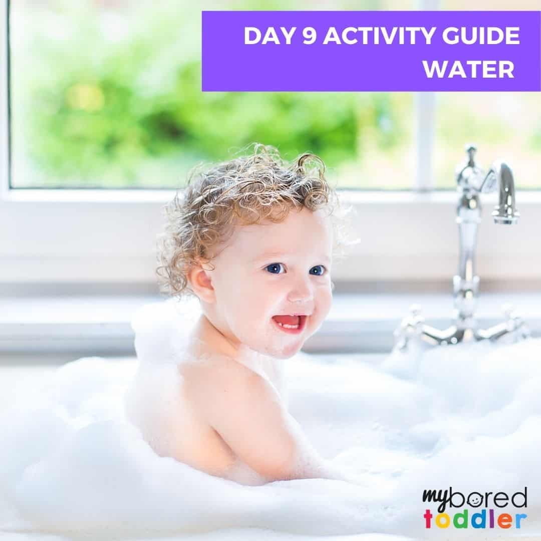 My Bored Toddler Day 9 Indoor Activity Guide Water