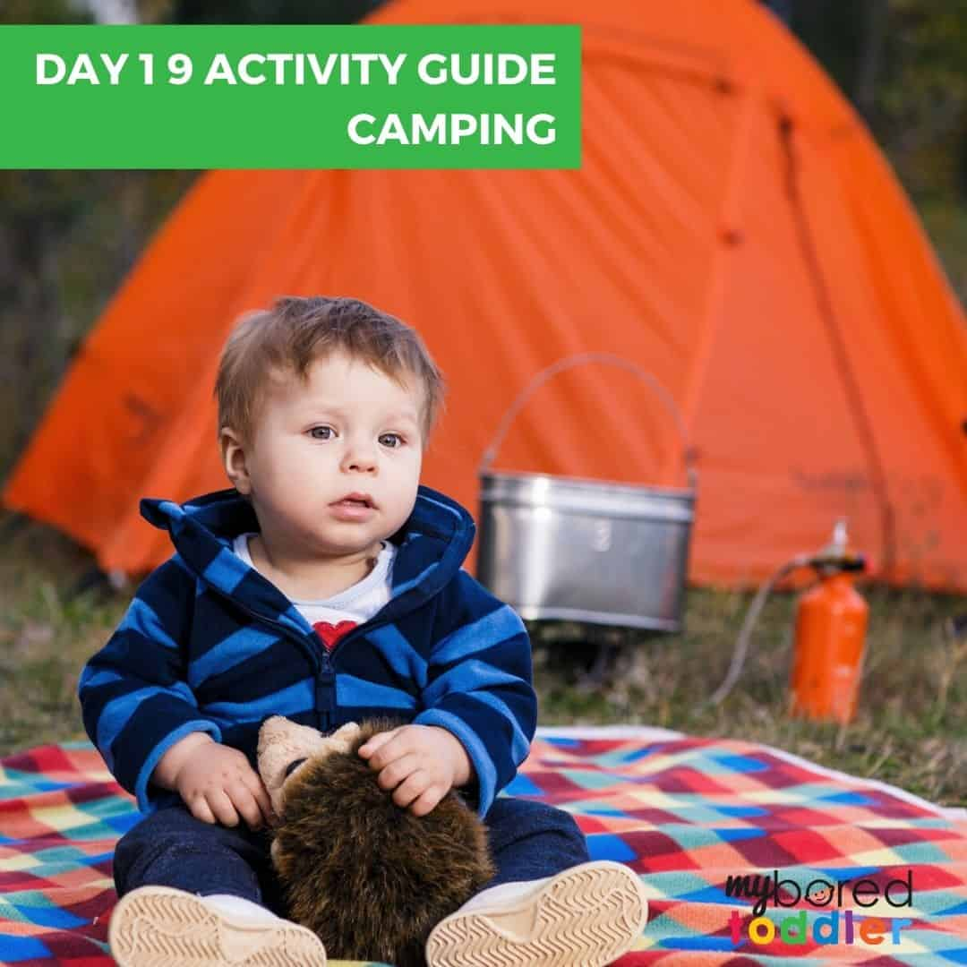 My Bored Toddler Home-School Day 19 Camping