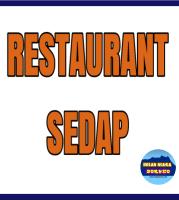 RESTAURANT SEDAP