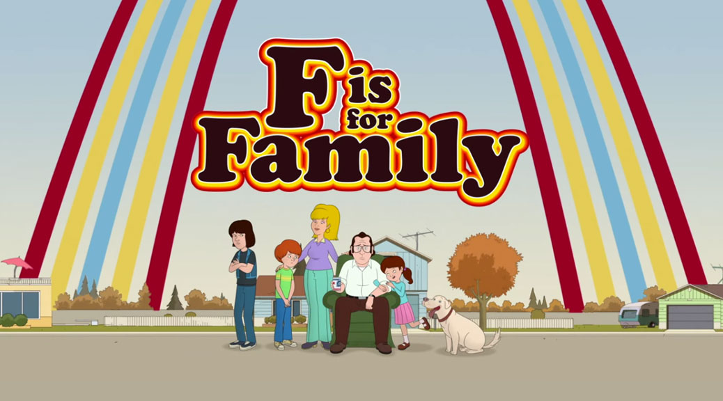 Featured: F is for Family