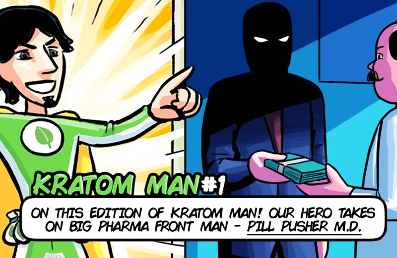 Kratom Man #1 – Pill Pusher M.D.