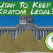 Proposed Utah Legislation Would Keep Kratom Legal