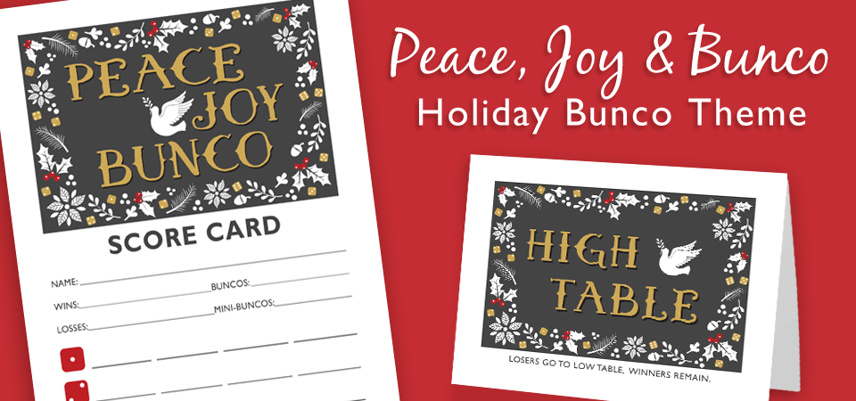 Peace, Joy & Bunco Holiday Bunco Party Theme