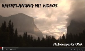 Reiseplanung mit Videos Nationalparks USA