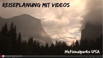 Reiseplanung mit Videos Nationalparks USA