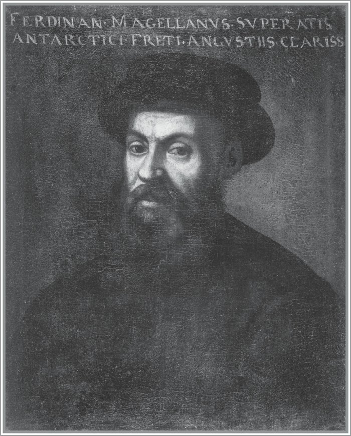 "FERDINAND MAGELLAN. This portrait of the Portuguese explorer and captain of the Armada de Molucca is ""believed to be one of the few accurate likenesses of Magellan,"" wrote historian Laurence Bergreen in his book Over the Edge of the World."