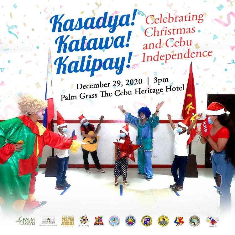 """Kasadya! Katawa! Kalipay!"" (Celebrating Christmas and Cebu Independence)"