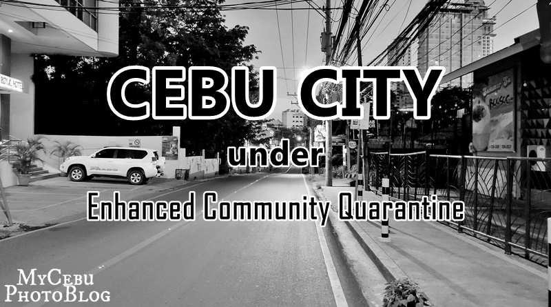 In Photos: Cebu under Enhanced Community Quarantine