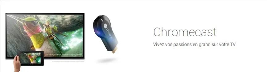 Vous ne pourrez plus configurer votre Chromecast avec Chrome 72 sur ordinateur