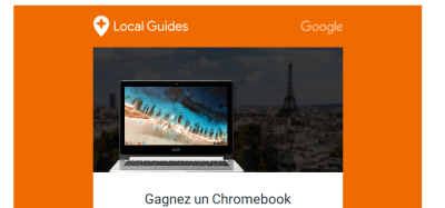 Gagnez un Chromebook avec Local Guide