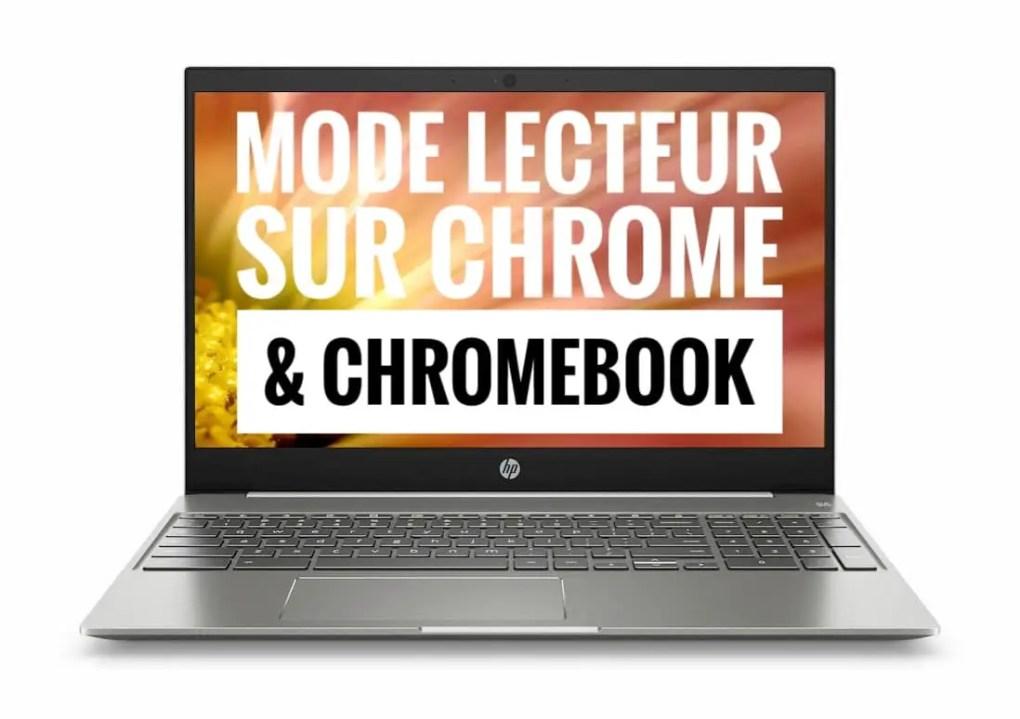 Mode lecteur sur Chrome et Chromebook