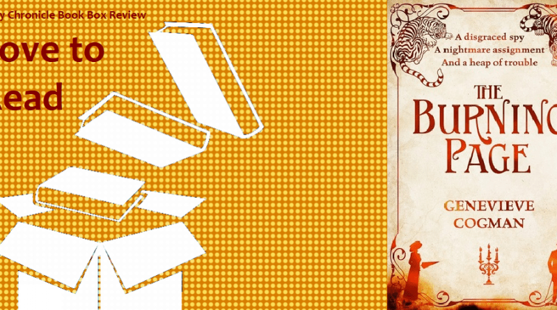 My Chronicle Book Box The Burning Page by Genevieve Cogman banner