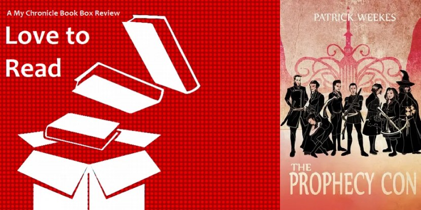 The Prophecy Con by Patrick Weekes Banner