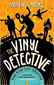 The Vinyl Detective: The Run Out Groove by Andrew Cartmel