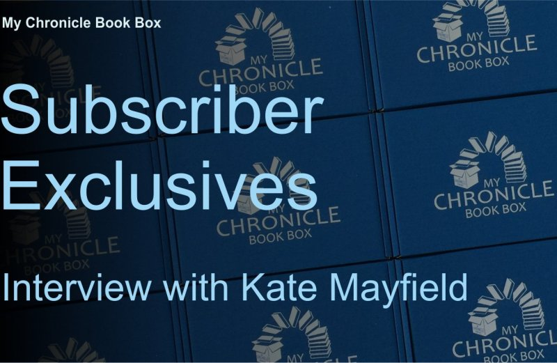 Subscriber Exclusives - Interview with Kate Mayfield