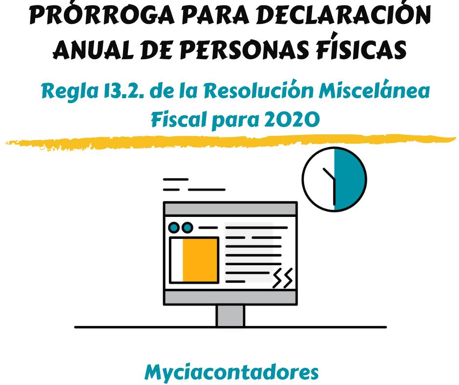 Se presenta prórroga para la declaración anual de personas físicas 2019