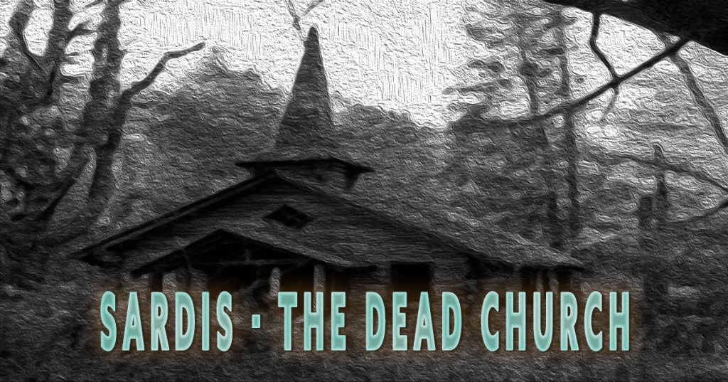Sardis the dead church