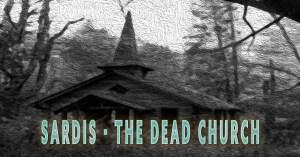 Sardis the dead church