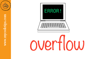 What is Overflow Error in Software Programming