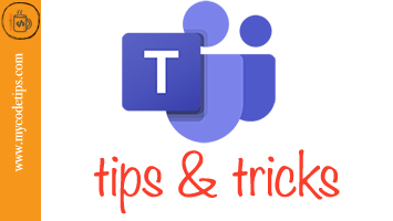 Best Tips And Tricks for Microsoft Teams