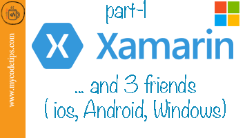 Xamarin.Forms and my three friends IOS, Android, Windows
