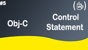 Objective-C control statements and loops !