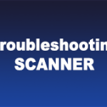 troubleshooting-scanner