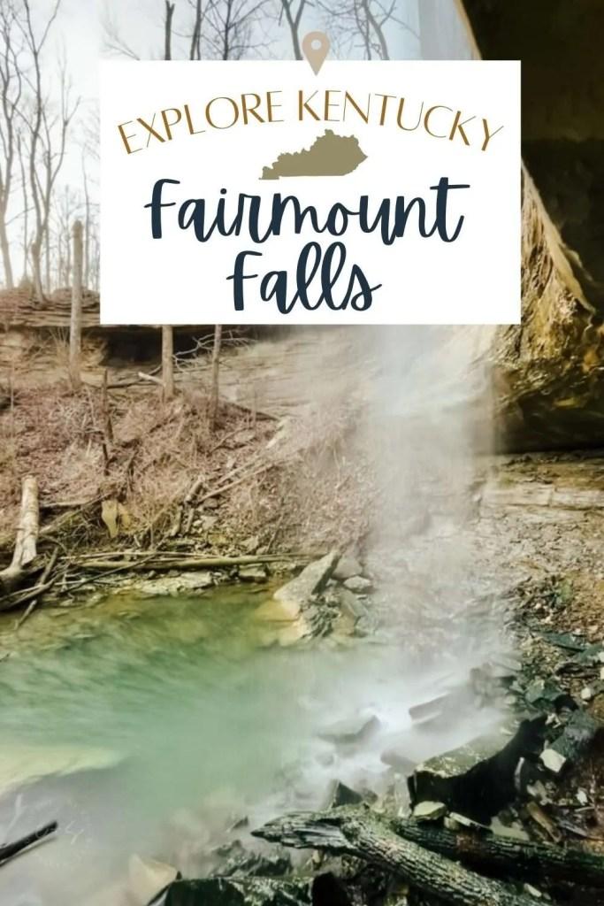 Explore Kentucky - Fairmount Falls