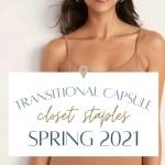 Transitional Capsule Closet Staples Spring 2021