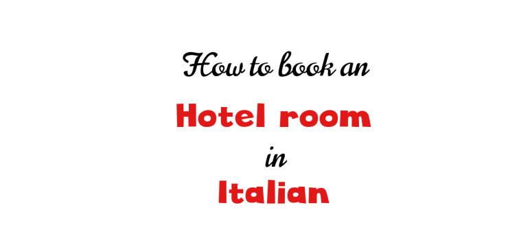 How to book an hotel room in Italian