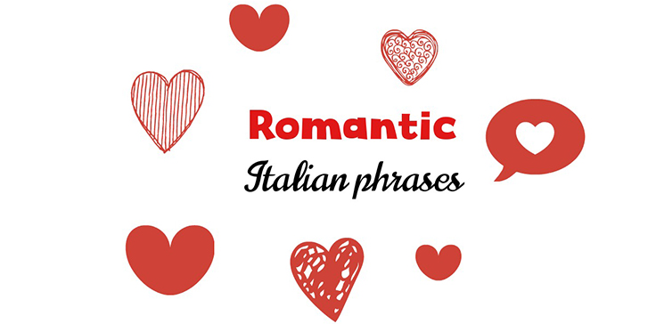 Romantic Italian phrases to charm your loved one - My Corner