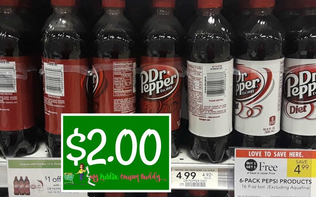 Dr Pepper 6pk or 8pk $2 at Publix