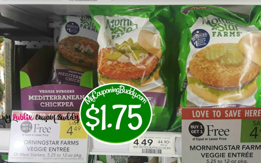 Morning Star Farms Entrees $1.75 at Publix