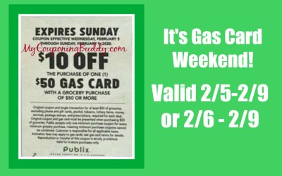 Publix Gas Card Weekend 2/5- 2/9 or 2/6- 2/9/20