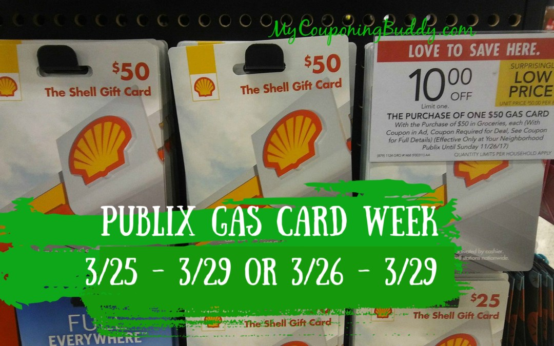 Publix Gas Card Week 3/25 – 3/29 or 3/26 – 3/29
