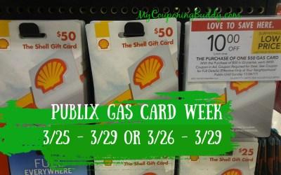 Publix Gas Card Week 3/25–3/29 or 3/26 – 3/29