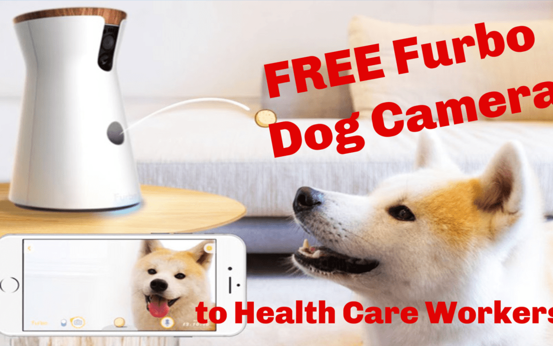 Free Furbo Dog Camera for Healthcare Workers