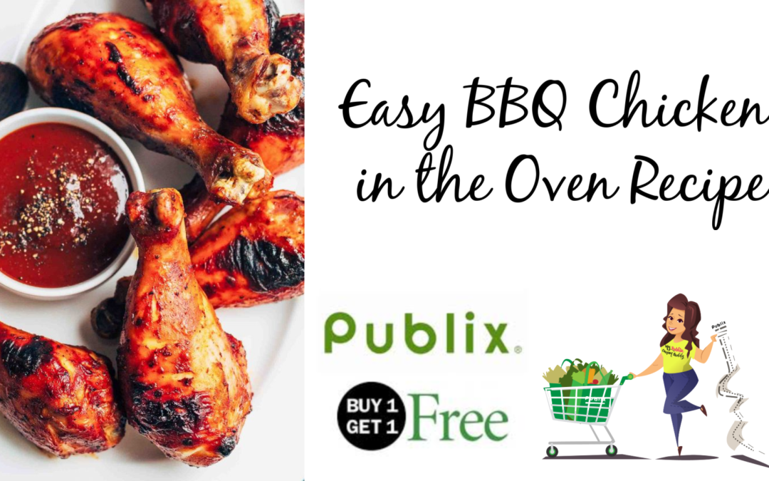 Publix Chicken Legs BOGO Easy BBQ Chicken in the Oven Recipe