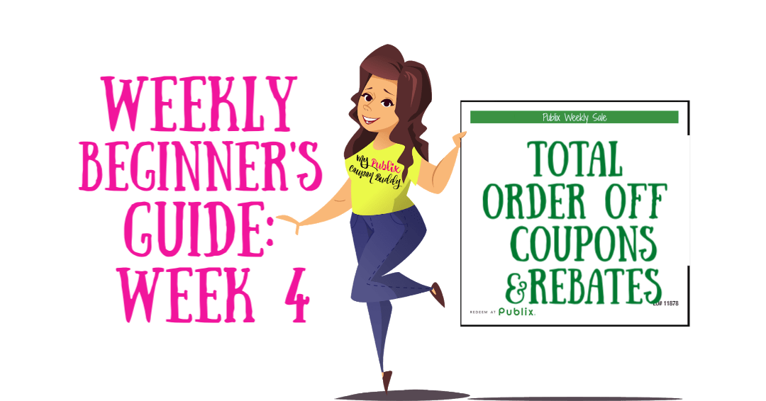 Weekly Beginner's Guide Week 4: Rebates & Total Order Off Coupons