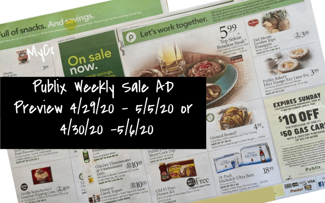 Publix Weekly Sales Ad Preview 4/29/20 – 5/5/20 or 4/30/20 -5/6/20