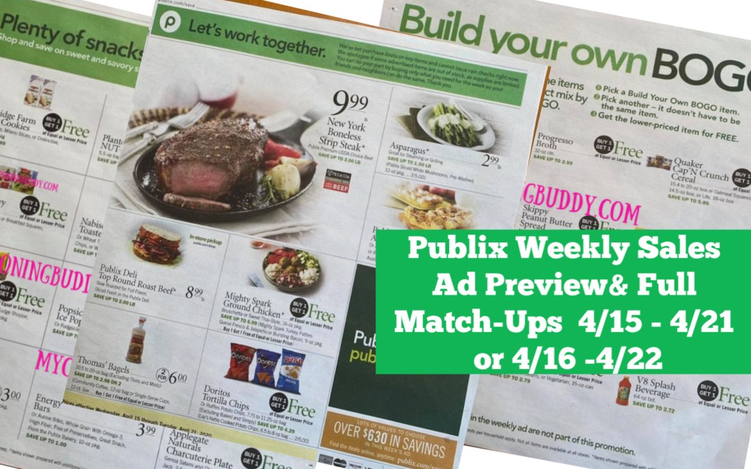 Publix Weekly Sales Ad Full Match Ups & Early Ad Preview   4/15 - 4/21 or 4/16 -4/22
