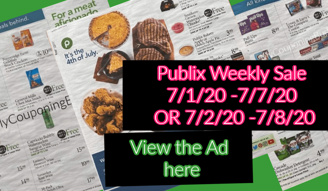 Publix Weekly Sale 7/1/20 -7/7/20 OR 7/2/20 -7/8/20