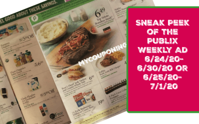 Sneak Peek of the Publix Weekly Ad 6/24/20-6/30/20 or 6/25/20- 7/1/20