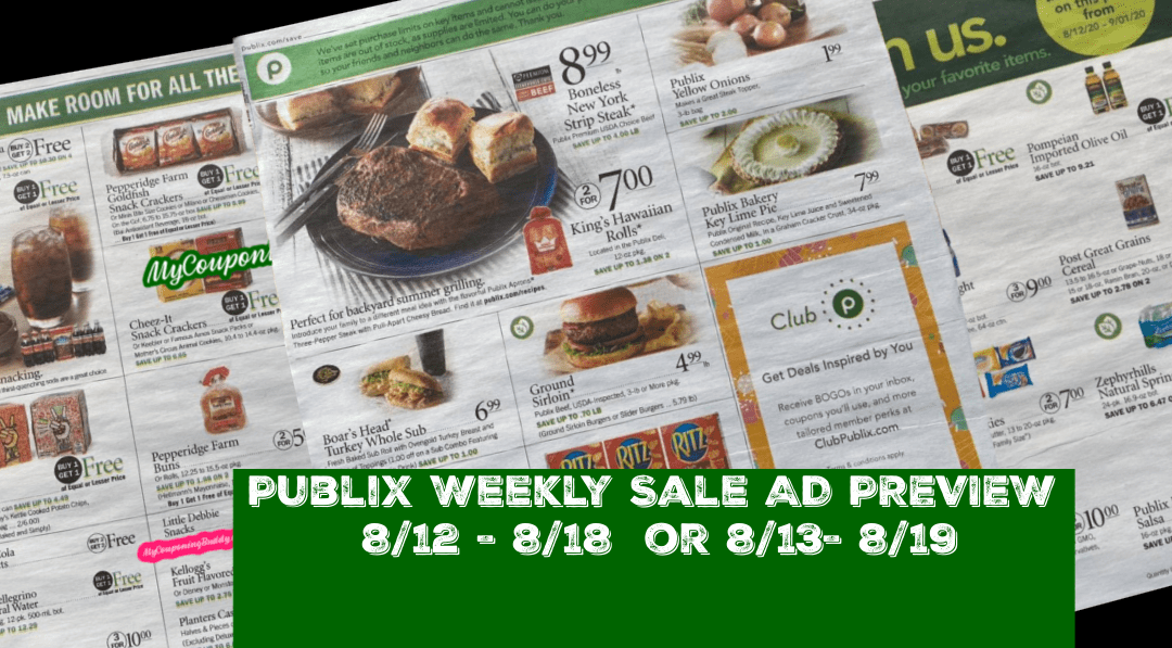 Publix Weekly Sale AD PREVIEW 8/12 - 8/18 or 8/13- 8/19