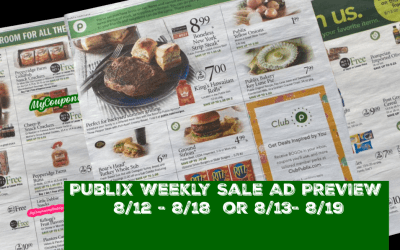 Publix Weekly Sale AD PREVIEW 8/12 – 8/18  or 8/13- 8/19