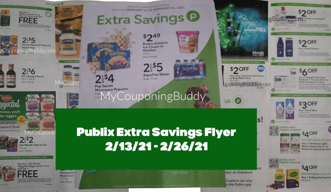 Extra Savings Flyer Publix Coupon 2/13/21-2/26/21