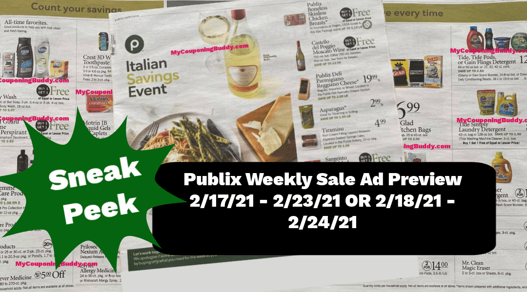 Publix Weekly Sale Ad Preview  2/17/21 – 2/23/21 OR 2/18/21 – 2/24/21
