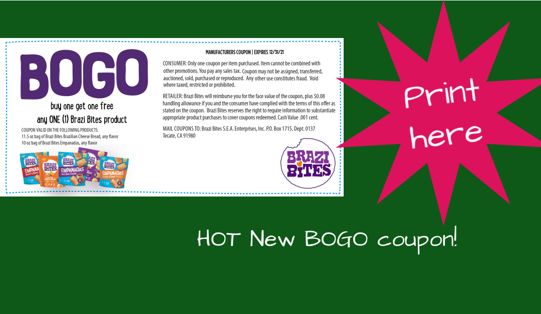 BOGO Brazi Bites coupon