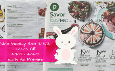 Publix Weekly Sale 3/31/21 – 4/4/21 OR 4/1/21 – 4/4/21 Early Ad Preview