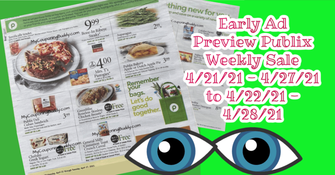 Publix Weekly Sales Ad 4/21/21 - 4/27/21 to 4/22/21 - 4/28/21 Early Preview